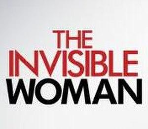 A Mulher Invisível - Image: A Mulher Invisível