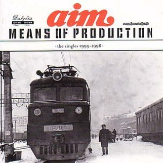 Means of Production - Image: Aim Means Of Production albumcover