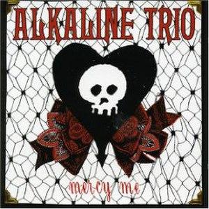 Mercy Me - Image: Alkaline Trio Mercy Me cover