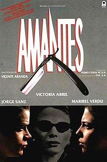 <i>Lovers</i> (1991 film) 1991 Spanish film by Vicente Aranda