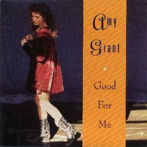 Good for Me (song) - Image: Amy Grant Good For Me single