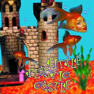 Little Plastic Castle - Image: Ani Di Franco Little Plastic Castle