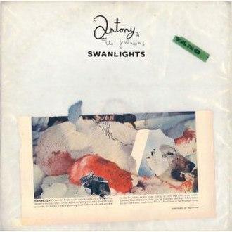 Swanlights - Image: Antony and the Johnsons Swanlights