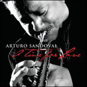 A Time for Love (Arturo Sandoval album) - Image: Arturo Sandoval A Time for Love