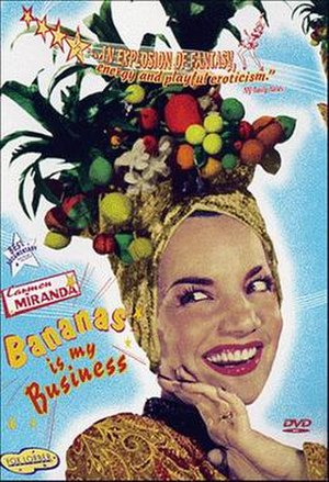 Carmen Miranda: Bananas is My Business - Cover of the DVD release