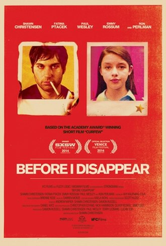 Before I Disappear - Theatrical release poster