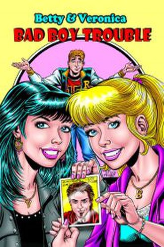Bad Boy Trouble - Image: Betty & Veronica in Bad Boy Trouble