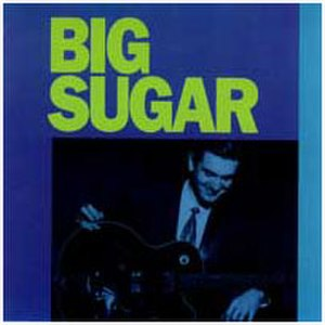 Big Sugar (album) - Image: Big Sugar album cover