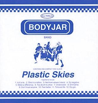 Plastic Skies - Image: Bodyjar Plastic Skies