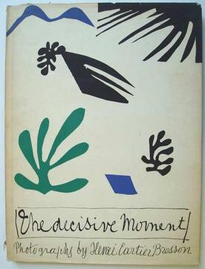 Henri Cartier-Bresson - 1952 US edition of Cartier-Bresson's 1952 book, The Decisive Moment (Images à la sauvette).