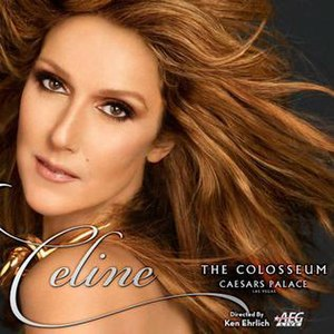 Celine (concert residency) - Image: C Dion 2015residencyshowpos ter