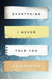 Image result for Everything I Never Told You by Celeste Ng
