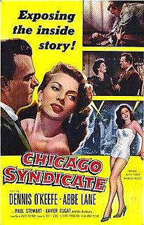 <i>Chicago Syndicate</i> (film) 1955 film by Fred F. Sears