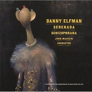 Serenada Schizophrana - Image: Danny Elfman Serenada Schizophrana