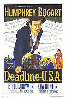 <i>Deadline – U.S.A.</i> 1952 film by Richard Brooks