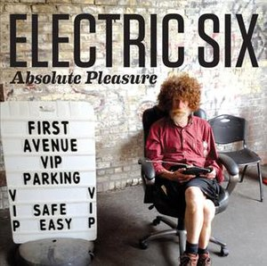Absolute Pleasure - Image: Electric Six Absolute Pleasure CD Cover