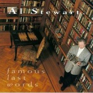 Famous Last Words (Al Stewart album) - Image: Famous Last Words (Al Stewart album)