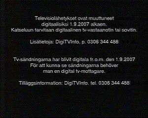 Digital television transition - Analog closedown warning broadcast in Finland.