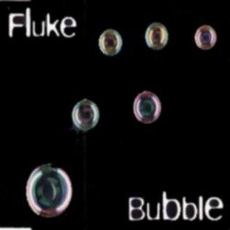 Bubble (Fluke song) - Image: Fluke Bubble