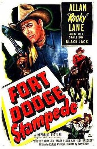 Fort Dodge Stampede - Image: Fort Dodge Stampede Film Poster