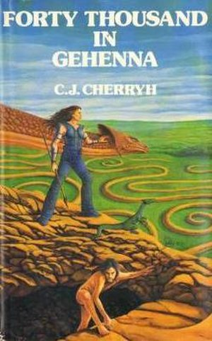 Forty Thousand in Gehenna - First edition