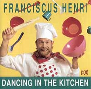 Dancing in the Kitchen - Image: Franciscus Henri Dancing in the kitchen. cover copy