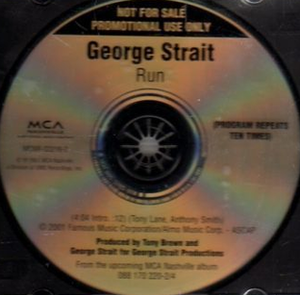 Run (George Strait song) - Image: George Strait Run cd single