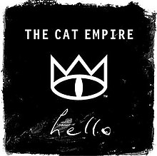Hello-The Cat Empires - YouTube
