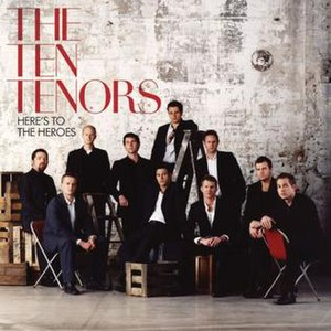 Here's to the Heroes - Image: Here's to the Heroes by The Ten Tenors