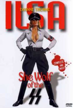 Nazi exploitation - Ilsa, She Wolf of the SS   is considered the quintessential nazisploitation film.