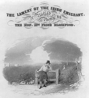 """Helen Blackwood, Baroness Dufferin and Claneboye - A songsheet for The Lament of the Irish Emigrant printed in New York says """"A Ballad – Poetry by the Hon. Mrs. Price Blackwood""""."""