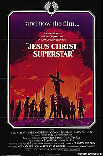 <i>Jesus Christ Superstar</i> (film) 1973 film adaptation of the musical of the same name directed by Norman Jewison