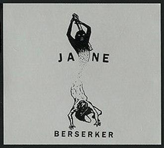 Berserker (Jane album) - Image: Janeberserker