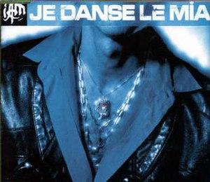 Je danse le Mia - Image: Je danse le mia