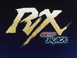 Kamen Rider Black RX - Wikipedia