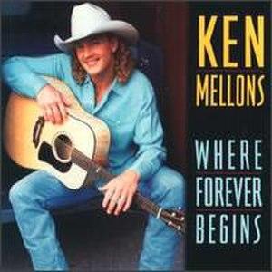 Where Forever Begins (Ken Mellons album) - Image: Ken wfb