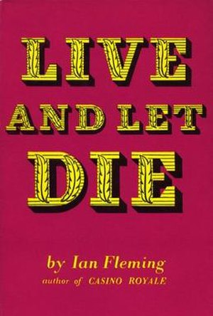 Live and Let Die (novel) - First edition cover, published by Jonathan Cape