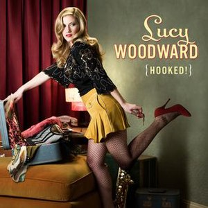Hooked! - Image: Lucy Woodward Hooked Album Cover 2010