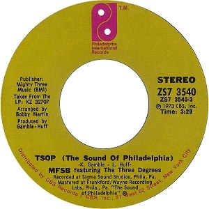 TSOP (The Sound of Philadelphia) - Image: MFSBTSOP The Sound Of Philadelphia 7Inch Single Label