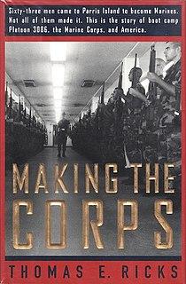 <i>Making the Corps</i> book by Thomas E. Ricks