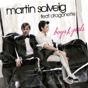 Boys & Girls (Martin Solveig song) - Image: Martin Solveig featuring Dragonette Boys & Girls