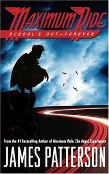 Maximum Ride: School's Out Forever - Wikipedia