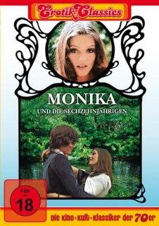 <i>Monika and the Sixteen Year Olds</i>