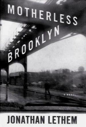 Motherless Brooklyn - Image: Motherless Brooklyn