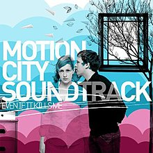 Motion City Soundtrack - Even If It Kills Me cover.jpg