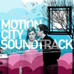 Even If It Kills Me - Image: Motion City Soundtrack Even If It Kills Me cover