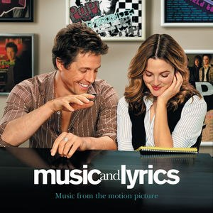 Music and Lyrics: Music from the Motion Pictur...