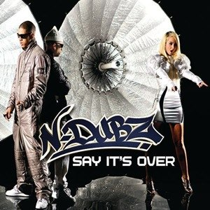 Say It's Over - Image: N Dubz Say Its Over