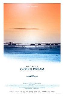 <i>Okpiks Dream</i> 2015 film