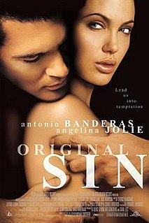 <i>Original Sin</i> (2001 film) 2001 romantic drama film by Michael Cristofer